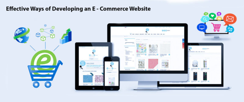 9 Effective Ways Of Developing An ECommerce Website