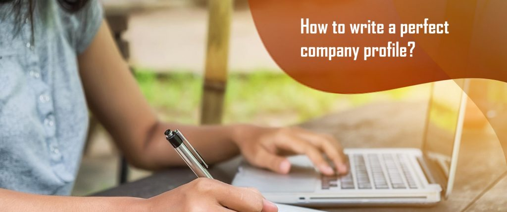 how write perfect company profile