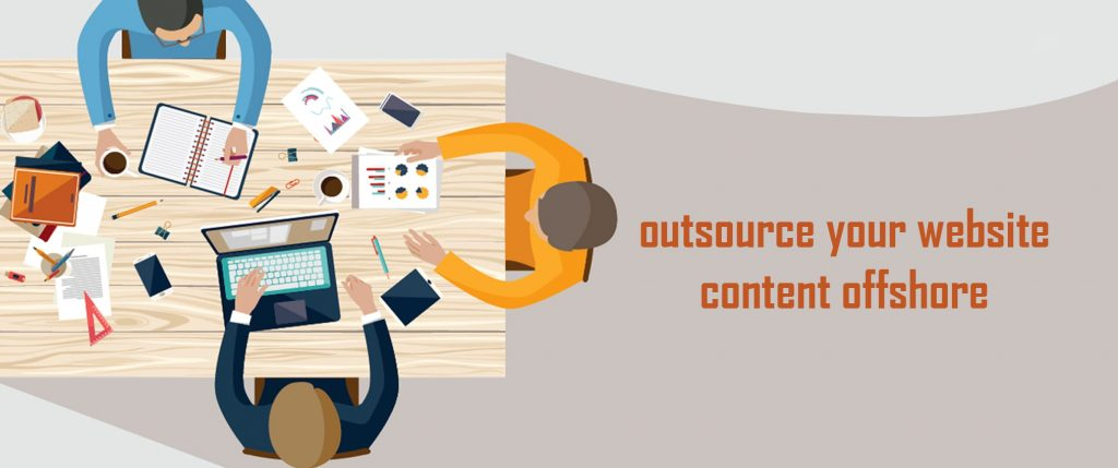 Why Should You Outsource Website Content to an Offshore Company?