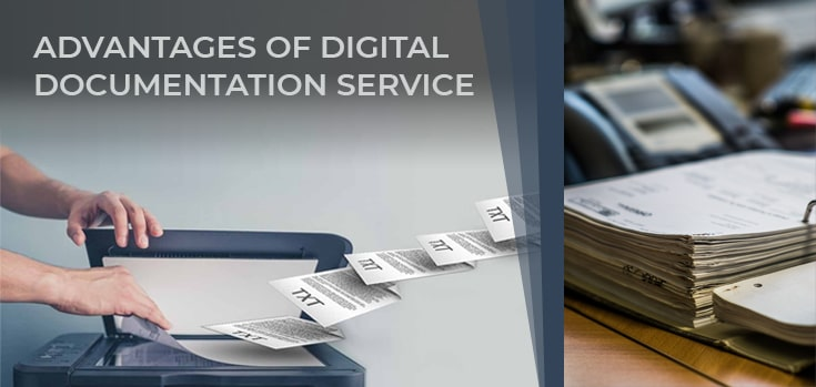 Advantages Of Digital Documentation Service