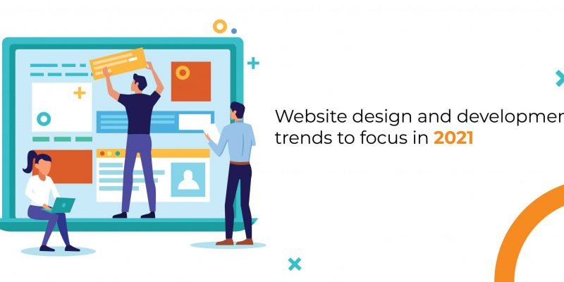 Website Design And Development Trends 2021